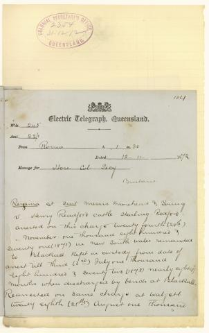 QSA DID 2798: Telegram from the solicitor of Harry Redford to the Colonial Secretary regarding the arrest of his client for cattle stealing and outlining the details of the case, dated 12 November 1872