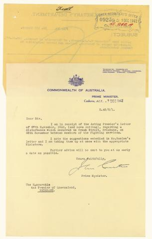 Letter from Prime Minister Curtin to the Premier of Queensland regarding a disturbance which occurred in Creek Street, Brisbane on 26 November between members of the fighting services, dated 7 December 1942