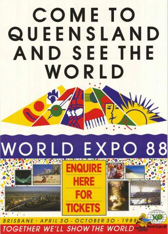 "QSA DID 2811: World Expo '88 Poster ""Come to Queensland and see the World"", 1988"