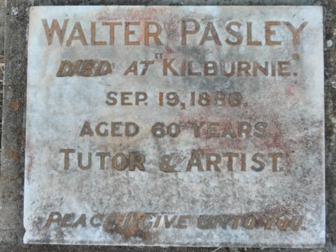 "Colour photograph of the headstone inscription on Walter Pasley's grave at Kilburnie.  It reads ""Walter Pasley, Died at Kilburnie.  Sep 19, 1888. Aged 60 years.  Tutor & Artist.  Peace I give unto You."""