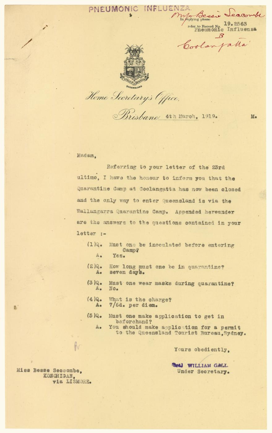QSA DID 2799: Letter from the Home Secretary's Office to Miss Besse Seccombe from Konorigan via Lismore, regarding the closure of the quarantine camp in Coolangatta and the procedures for entry to Queensland via the quarantine camp in Wallangarra, dated 4 March 1919